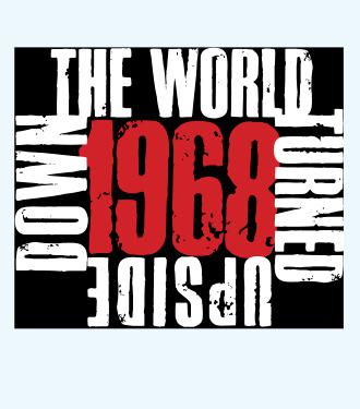 1968 - The World Turned Upside Down